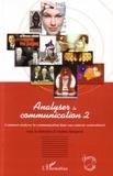 Andréa Semprini - Analyser la communication - Tome 2, Regards sociosémiotiques.