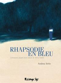 Andrea Serio - Rhapsodie en bleu.