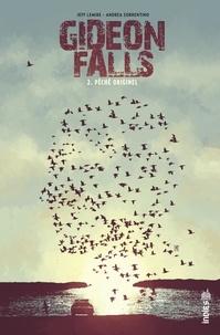 Andrea Sorrentino et Jeff Lemire - Gideon Falls - Tome 2.