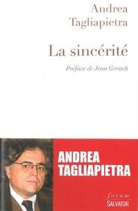 Andrea Tagliapietra - La sincérité.