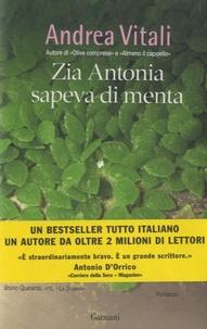 Andrea Vitali - Zia Antonia sapeva di menta.