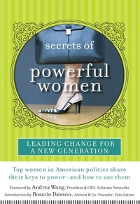Andrea Wong et Rosario Dawson - Secrets of Powerful Women - Leading Change for a New Generation.
