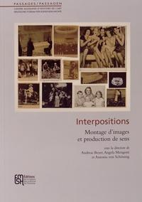 Andreas Beyer et Angela Mengoni - Interpositions - Montage d'images et production de sens.