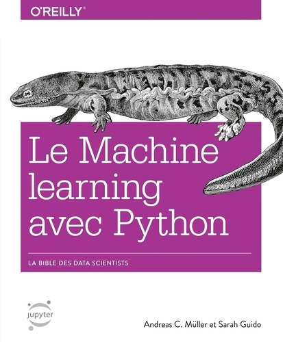 Le Machine learning avec Python - Andreas-C Müller, Sarah Guido - Format ePub - 9782412037010 - 24,99 €