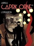 Andreas - Capricorne Tome 14 : L'opération.