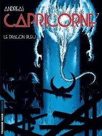 Andreas - Capricorne Tome 7 : Le Dragon Bleu.