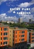 Andréas Christo-Foroux et  PariBioTop Architectes - Entre parc & jardins - Opération de logements et halte-garderie Paris 13e.