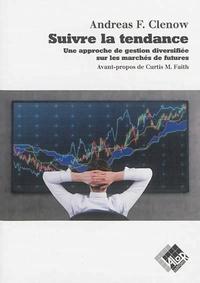 Costituentedelleidee.it Suivre la tendance - Une approche de gestion diversifiée sur les marchés de futures Image