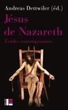 Andreas Dettwiler - Jésus de Nazareth - Etudes contemporaines.
