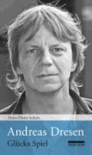 Andreas Dresen - Glücks Spiel.