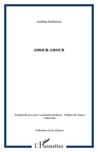 Andréas Embiricos - Amour Amour.