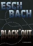 Andreas Eschbach - Black out.