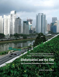 Andreas Exenberger et Philipp Strobl - Globalization and the City - Two Connected Phenomena in Past and Present.