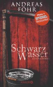 Andreas Fohr - Schwarzwasser.