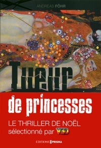 Andreas Fohr - Tueur de princesses.