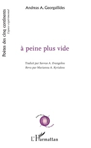 Livres epub téléchargeables gratuitement A peine plus vide 9782343187365  par Andreas Georgallides (Litterature Francaise)