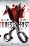 Andreas Gruber - Todesfrist.