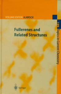 Andreas Hirsch et  Collectif - FULLERENES AND RELATED STRUCTURES.