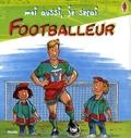 Andreas Hoffmann et Annie Murat - Moi aussi, je serai footballeur.