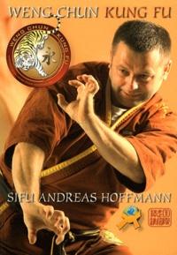 Andreas Hoffmann - Weng chun kung fu.