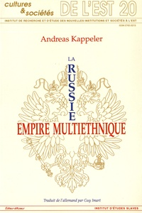 Andreas Kappeler - La Russie, empire multiethnique.