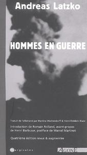 Andreas Latzko - Hommes en guerre.