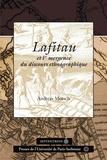Andreas Motsch - Lafitau et l'émergence du discours ethnographique.