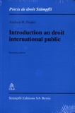 Andreas R. Ziegler - Introduction au droit international public.