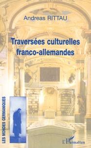 Andreas Rittau - Traversées culturelles franco-allemandes.