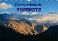 Andreas Schoen - Perspectives de Yosemite (Calendrier mural 2017 DIN A3 horizontal) - Beauté naturelle durant toutes les saisons (Calendrier mensuel, 14 Pages ).