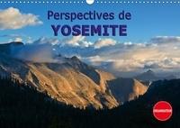 Andreas Schoen - Perspectives de Yosemite (Calendrier mural 2017 DIN A3 horizontal) - Beauté naturelle durant toutes les saisons (Calendrier anniversaire, 14 Pages ).