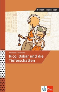 Andreas Steinhöfel et Achim Seiffarth - Rico, Oskar und die Tieferschatten.