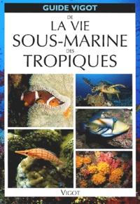 Galabria.be Guide Vigot de la vie sous-marine des tropiques Image