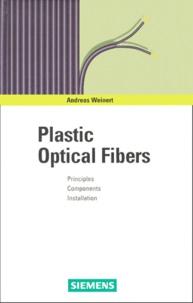 PLASTIC OPTICAL FIBERS. Principles, Components, Installation.pdf