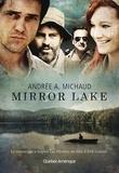 Andrée A. Michaud - Mirror Lake.