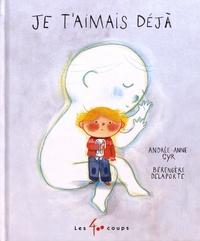 Andrée-Anne Cyr et Bérengère Delaporte - Je t'aimais déjà.