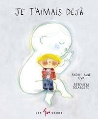 Andree-anne Cyr et Bérengère Delaporte - Je t'aimais déjà.