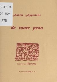 Andrée Appercelle et  Mariette - De toute peau.