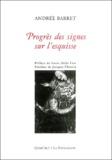 Andrée Barret - Progrès des signes sur l'esquisse.