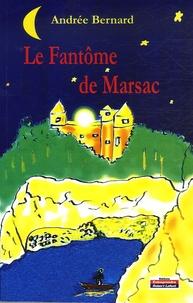 Andrée Bernard - Le fantôme de Marsac.