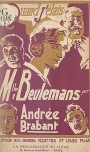 Andrée Brabant - Quand j'étais Mademoiselle Beulemans.