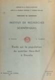 Andrée Cambon et Roland Diziain - Études sur la population du quartier New-Bell à Douala.