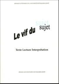 Andrée Chauvin-Vileno et Claude Condé - Le vif du sujet - Texte, lecture, interprétation.