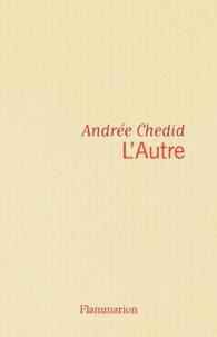 Andrée Chedid - L'autre.