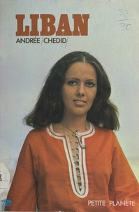Andrée Chedid et  Collectif - Liban.