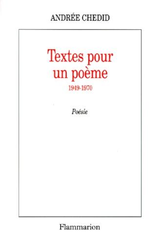 Textes pour un poème. 1949-1970