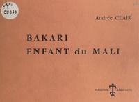 Andrée Clair et  Dervain - Bakari, enfant du Mali.