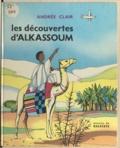 Andrée Clair et  Ragataya - Les découvertes d'Alkassoum.