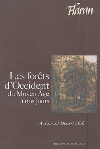 Les forêts d'Occident du Moyen-Age à nos jours. Actes des XXIVes Journées Internationales d'Histoire de l'Abbaye de Flaran 6, 7, 8 Septembre 2002