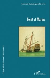 Andrée Corvol - Forêt et marine.